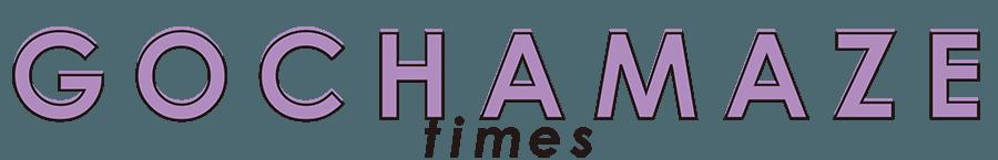 GOCHAMAZE timez(ごちゃまぜタイムズ)